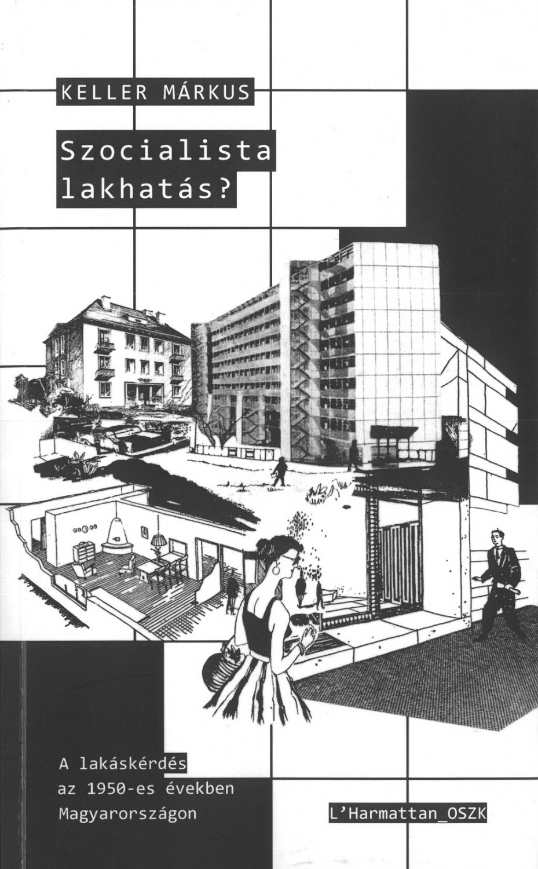 Tanulmány az 1950-es évek hazai lakáshelyzetéről